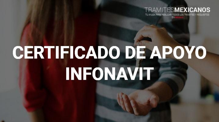 Certificado de apoyo Infonavit