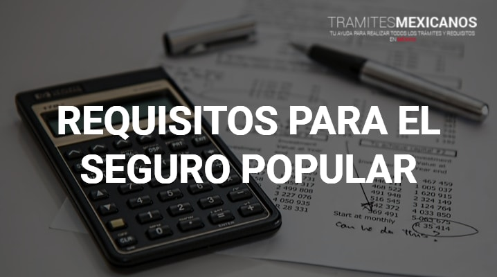 Requisitos para el Seguro Popular