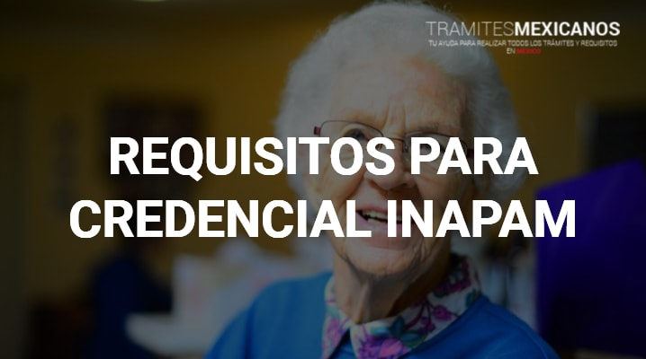 Requisitos para INAPAM