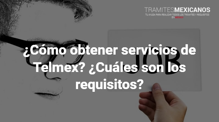 Requisitos para contratar Telmex