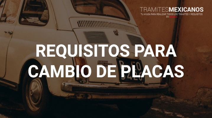 Requisitos para cambio de placas