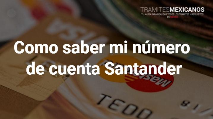 Como saber mi número de cuenta Santander