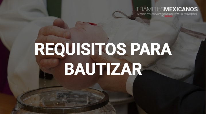 Requisitos para bautizar