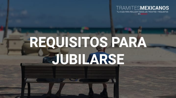 Requisitos para jubilarse