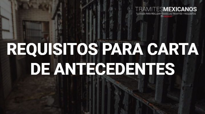Requisitos para carta de antecedentes no penales