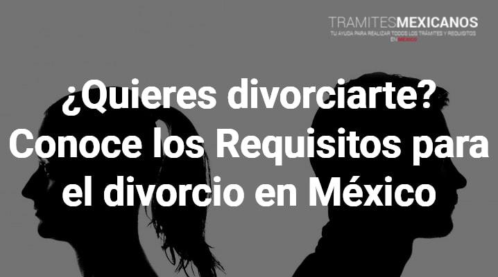 Requisitos para el divorcio en México