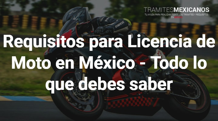 Requisitos para licencia de moto