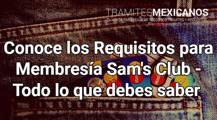 Requisitos para Membresía Sam