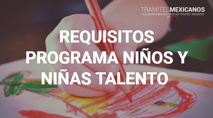 Requisitos para niños talento