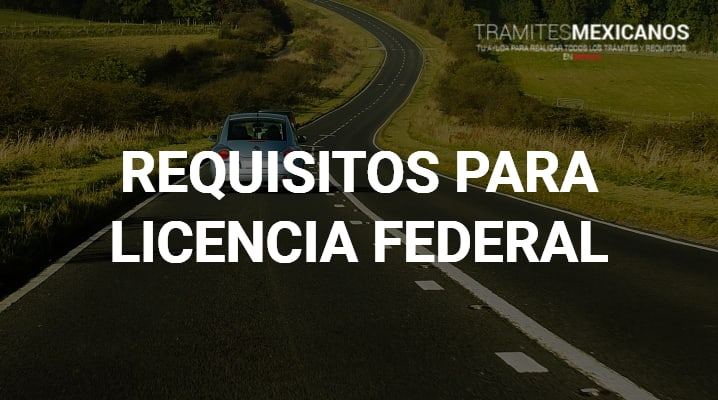 Requisitos para licencia federal