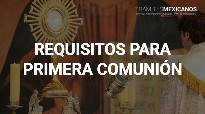 Requisitos para hacer la primera comunión
