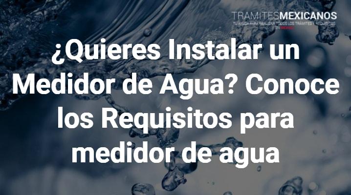 Requisitos para medidor de agua